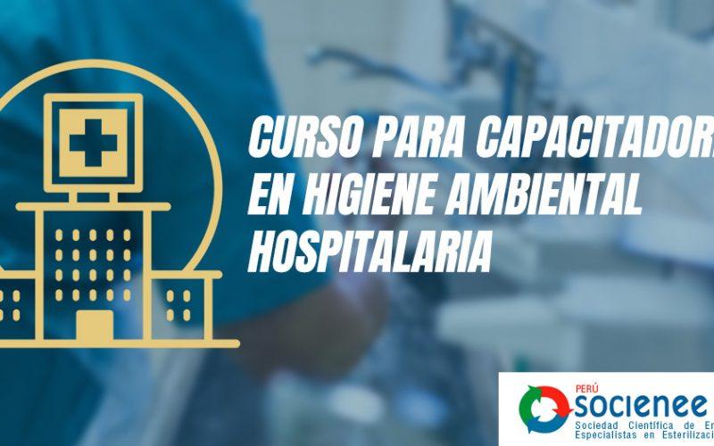 CURSO PARA CAPACITADORES EN HIGIENE AMBIENTAL HOSPITALARIA
