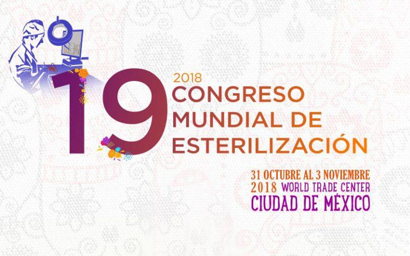 19 Congreso Mundial de Esterilización  – Ciudad de México