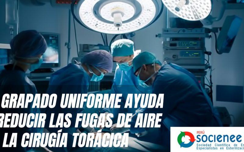 El grapado uniforme ayuda a reducir las fugas de aire en la cirugía torácica
